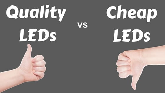 The difference between quality leds and cheap leds